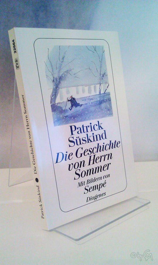 Patrick Süskind: Die Geschichte von Herrn Sommer